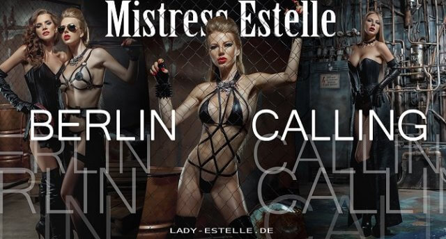 Lady Estelle, bizarre Dominanz in Berlin